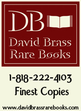 David Brass Rare Books.  1-818-222-4103.  Finest Copies.